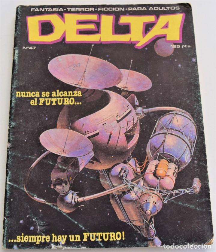 DELTA Nº 47 - FANTASÍA, TERROR, FICCIÓN, PARA ADULTOS (Tebeos y Comics - Comics otras Editoriales Actuales)