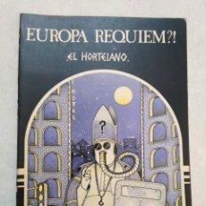 Cómics: EUROPA REQUIEM?!, EL HORTELANO ( CÓMIC ) 1 EDICIÓN OTOÑO 1978. Lote 252062590