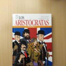 Cómics: LOS ARISTÓCRATAS INTEGRAL 1. ALFREDO CASTELLI/FERDINANDO TACCONI. Lote 252246340