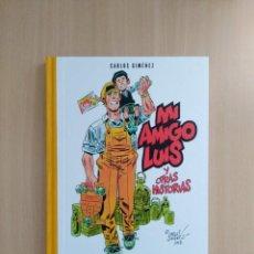 Cómics: MI AMIGO LUIS Y OTRAS HISTORIAS. CARLOS GIMÉNEZ. Lote 252311110