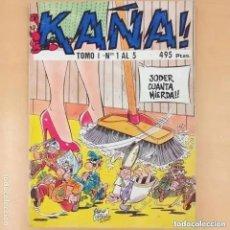 Cómics: KAÑA ! TOMO 1 NUMEROS 1 AL 5. RETAPADO. Lote 252374540