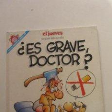 Fumetti: ¿ES GRAVE DOCTOR? MAIKEL. COLECCION PENDONES DEL HUMOR Nº97. EDICIONES EL JUEVES ARX85. Lote 252729585