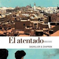 Fumetti: EL ATENTADO, DE DAUVILLIER Y CHAPRON. Lote 252948475