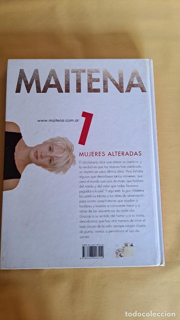Cómics: MAITENA, MUJERES ALTERADAS - LOTE 5 LIBROS + CURVAS PELIGROSA 1 Y 2 - EDITORIAL LUMEN 2003 - Foto 3 - 253538150