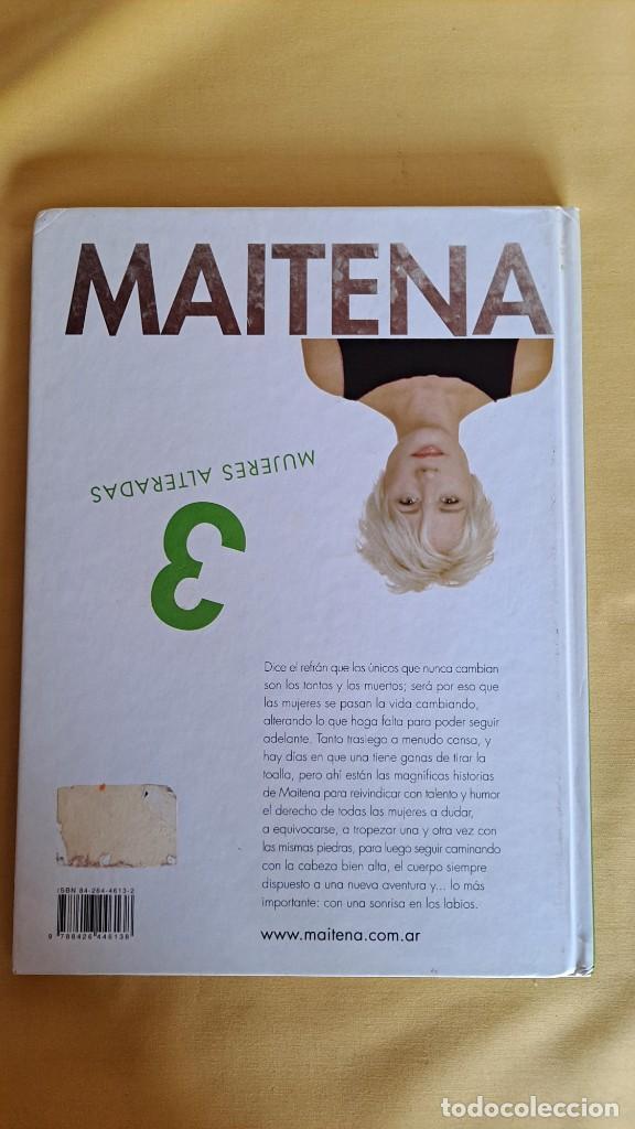 Cómics: MAITENA, MUJERES ALTERADAS - LOTE 5 LIBROS + CURVAS PELIGROSA 1 Y 2 - EDITORIAL LUMEN 2003 - Foto 7 - 253538150