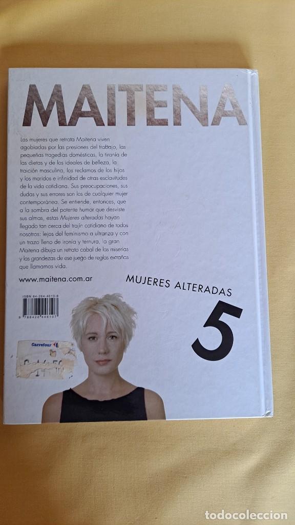 Cómics: MAITENA, MUJERES ALTERADAS - LOTE 5 LIBROS + CURVAS PELIGROSA 1 Y 2 - EDITORIAL LUMEN 2003 - Foto 11 - 253538150