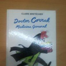 Cómics: DOCTOR CORRAL MEDICINA GENERAL (CLAIRE BRETECHER (BETA EDITORIAL). Lote 253650610