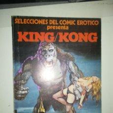 Cómics: SELECCIONES DEL COMIC EROTICO PRESENTA KING KONG. Lote 253651090