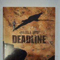 Cómics: DEADLINE DE BOLLEE & ROSSI , NUEVO Y RETRACTILADO, DE YERMO EDICIONES. Lote 257426500