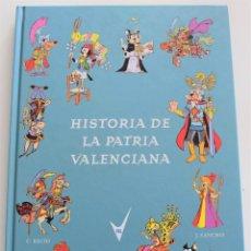 Cómics: HISTORIA DE LA PATRIA VALENCIANA - C. RECIO - DIBUJOS J. SANCHÍS - ASOCIACIÓN CULTURAL VGL AÑO 2007. Lote 259833165