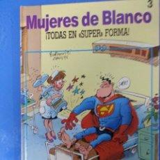 Cómics: MUJERES DE BLANCO 3 - TODAS EN SUPER FORMA. Lote 259904930