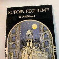 Cómics: EUROPA RÉQUIEM, ? EL HORTELANO, 1977. Lote 261595245