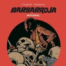 Fumetti: BARBARROJA INTEGRAL 6 CHARLIER PONENT MON. Lote 261891765