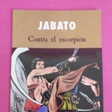Cómics: JABATO, CONTRA EL ESCORPIÓN. Lote 262818400