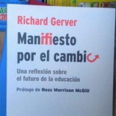 Cómics: LIBRO MANIFIESTO POR EL CAMBIO. EL FUTURO DE LA EDUCACIÓN. RICHARD GERVER. 2020.. Lote 262969305