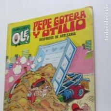 Cómics: PEPE GOTERA Y OTILIO DESTROZOS DE ARTESANÍA OLÉ Nº 31 2ª EDICIÓN NÚMERO EN LOMO BRUGERA 1975 ARX98. Lote 263169235