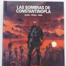 Cómics: LAS SOMBRAS DE CONSTANTINOPLA, DUVAL-PÉCAU-YANA (PONENT MON, 2019). Lote 263173795