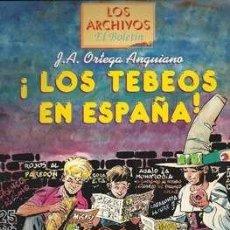 Cómics: LOS TEBEOS EN ESPAÑA. JOSE ANTONIO ORTEGA ANGUIANO. LOS ARCHIVOS DE EL BOLETÍN Nº4. Lote 264029635