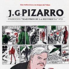 Cómics: J.G. PIZARRO MAESTROS DE LA HISTORIETA Nº 23 CLUB VALLISOLETANO DE AMIGOS DEL TEBEO BATET. Lote 264036720