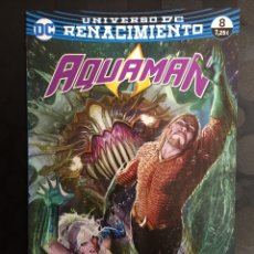 Fumetti: AQUAMAN N.8 / 22 INFRAMUNDO PARTE DOS RENACIMIENTO DC ECC ( 2012/2019 ). Lote 265923268