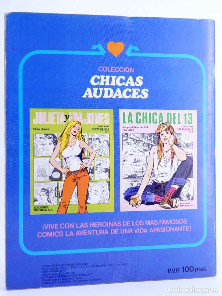 Cómics: CHICAS AUDACES 10. LA CHICA DEL 13 (Jacques & Francois Gall / Paul Gillon) Druida, 1982. OFRT - Foto 2 - 266050473
