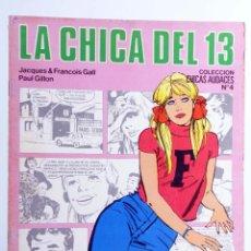 Cómics: CHICAS AUDACES 4. LA CHICA DEL 13 (JACQUES & FRANCOIS GALL / PAUL GILLON) DRUIDA, 1982. OFRT. Lote 266050508