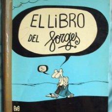 Fumetti: EL LIBRO DEL FORGES - EDICIONES 99 - 1972 - VER DESCRIPCIÓN. Lote 267242029