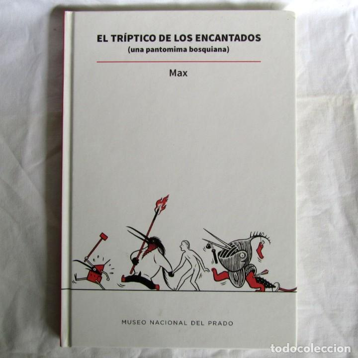 EL TRÍPTICO DE LOS ENCANTADOS (UNA PANTOMIMA BOSQUIANA) MAX, MUSEO DEL PRADO, 2016 (Tebeos y Comics - Comics otras Editoriales Actuales)
