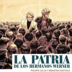 Cómics: LA PATRIA DE LOS HERMANOS WERNER / COLLIN - GOETHALS ED. PONENT MON. Lote 268983199