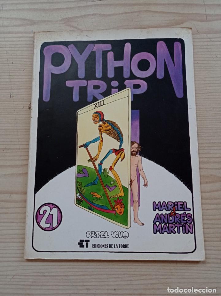 PYTHON TRIP 21 - PAPEL VIVO - PRIMERA EDICION 1981 - EDICIONES DE LA TORRE (Tebeos y Comics Pendientes de Clasificar)