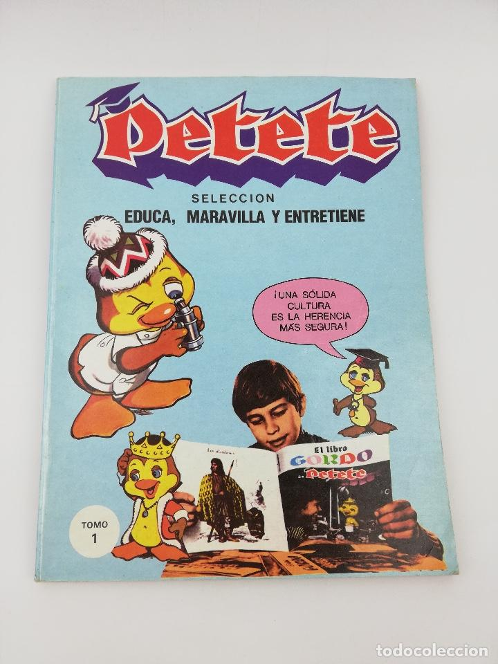 PETETE SELECCION EDUCA MARAVILLA Y ENTRETIENE TOMO 1 (Tebeos y Comics Pendientes de Clasificar)