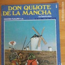 Cómics: DON QUIJOTE DE LA MANCHA EN FASCICULOS Nº 5 - EDICIONES NARANCO (P1). Lote 269119553