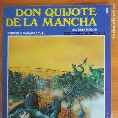Cómics: DON QUIJOTE DE LA MANCHA EN FASCICULOS Nº 6 - EDICIONES NARANCO (P1). Lote 269119888