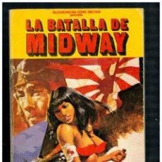 Cómics: LA BATALLA DE MIDWAY. EDICIONES ACTUALES. CÓMIC ERÓTICO. 1977.. Lote 269453928