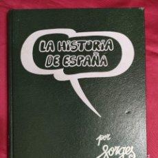 Cómics: LA HISTORIA DE ESPAÑA POR FORGES. TOMO 2.. Lote 269732943