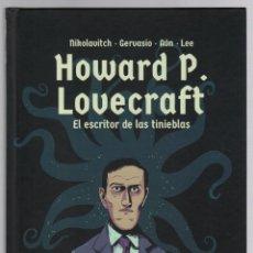 Cómics: HOWARD P. LOVECRAFT. EL ESCRITOR DE LAS TINIEBLAS. NIKOLAVITCH - GERVASIO - AÓN - LEE. OBERON, 2019. Lote 269816813