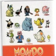 Cómics: MONDO LIRONDO. ORIGINAL. LA PEÑYA. CARAMBA, 2015. 1ª EDICION. Lote 269819278