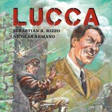 Cómics: CÓMICS. LUCCA - SEBASTIÁN A. RIZZO/NICOLÁS ARMANO (CARTONÉ). Lote 270128183