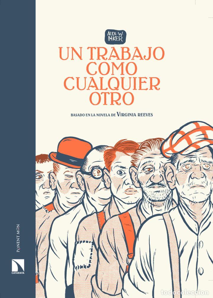 CÓMICS. UN TRABAJO COMO CUALQUIER OTRO - ALEX W. INKER (CARTONÉ) (Tebeos y Comics - Comics otras Editoriales Actuales)