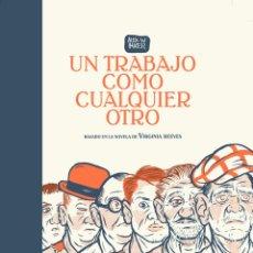 Cómics: CÓMICS. UN TRABAJO COMO CUALQUIER OTRO - ALEX W. INKER (CARTONÉ). Lote 270128818
