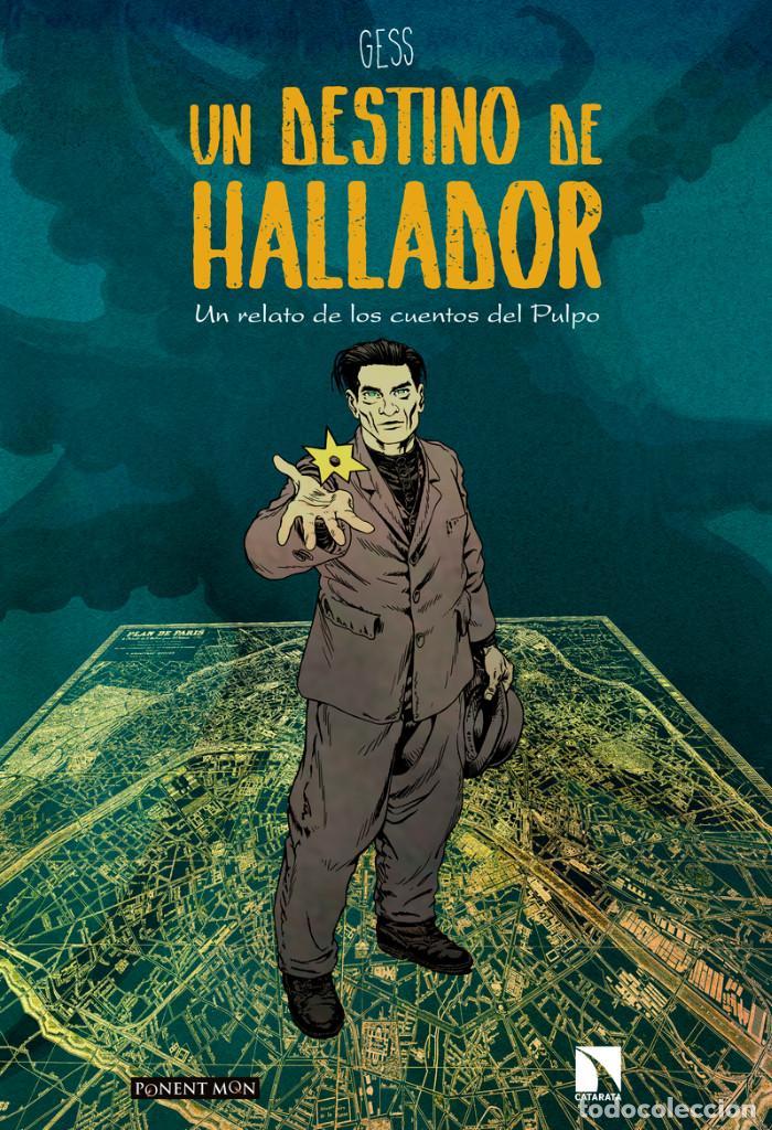 CÓMICS. UN DESTINO DE HALLADOR. UN RELATO DE LOS CUENTOS DEL PULPO - GESS (CARTONÉ) (Tebeos y Comics - Comics otras Editoriales Actuales)