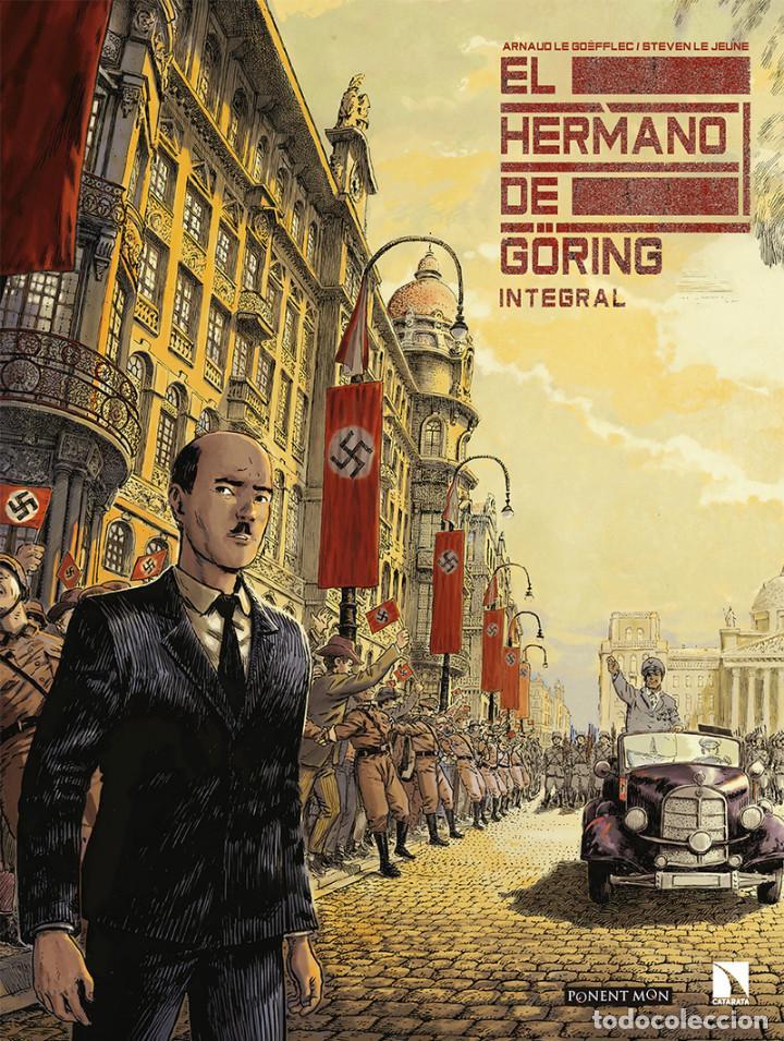 CÓMICS. EL HERMANO DE GÖRING INTEGRAL - ARNAUD LE GOUËFFLEC/STEVEN LEJEUNE (CARTONÉ) (Tebeos y Comics - Comics otras Editoriales Actuales)