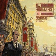 Cómics: CÓMICS. EL HERMANO DE GÖRING INTEGRAL - ARNAUD LE GOUËFFLEC/STEVEN LEJEUNE (CARTONÉ). Lote 270184833