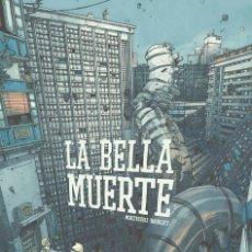 Cómics: CÓMICS. LA BELLA MUERTE - MATHIEU BABLET (CARTONÉ). Lote 270242723