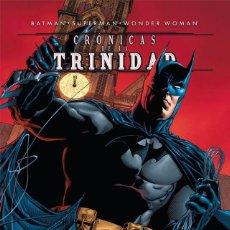 Cómics: BATMAN SUPERMAN WONDER WOMAN: CRÓNICAS DE LA TRINIDAD. OBRA COMPLETA: 4 TOMOS 800 PGNS. TAPA DURA.. Lote 270953353