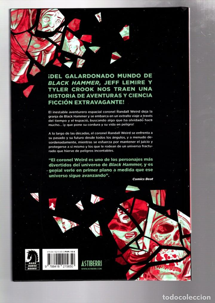 Cómics: CORONEL WEIRD : COSMAGOGO - ASTIBERRI / DARK HORSE / UNIVERSO BLACK HAMMER / TAPA DURA - Foto 2 - 271154153