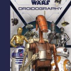 Fumetti: STAR WARS DROIDOGRAPHY LA GUÍA DEFINITIVA ASTRONAVE. Lote 271553003