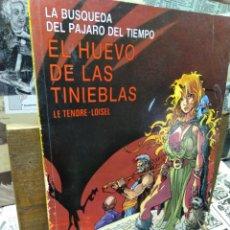 Comics: EL HUEVO DE LAS TINIEBLAS. LA BÚSQUEDA DEL PÁJARO DEL TIEMPO.. Lote 271636628