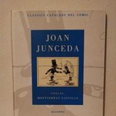 Cómics: COMIC - JOAN JUNCEDA - CLASSICS CATALANS DEL - COMIC - ED. COLUMNA. Lote 273028768