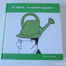 Cómics: EL ROTO. VOCABULARIO FIGURADO 2. CIRCULO DE LECTORES. Lote 274176943